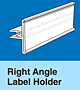 Right Angle Label Holders for Paper Labels
