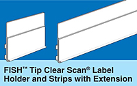 FISH Tip Clear Scan Label Holders with Extended Top
