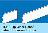 FISH Tip Clear Scan Label Holders