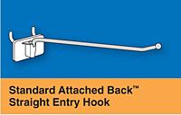 Standard Attached Back™ Straight Entry Hooks
