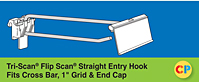 "Tri-Scan Flip Scan Straight Entry Hooks - Fits Cross Bar, 1"" Grid & End Cap"