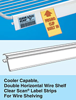 Cooler Capable, Double Horizontal Wire Clear Scan with Promo Clip