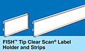 FISH Tip Clear Scan Label Strips for Paper Labels